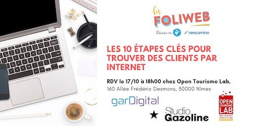 [Nîmes] Les 10 étapes clés pour trouver des clients par internet