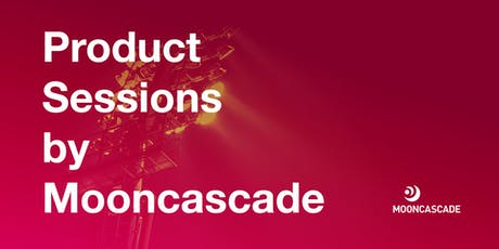 Product Sessions by Mooncascade: So you've launched - now what? Tickets