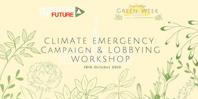 Climate Emergency: Campaign & Lobbying Workshop