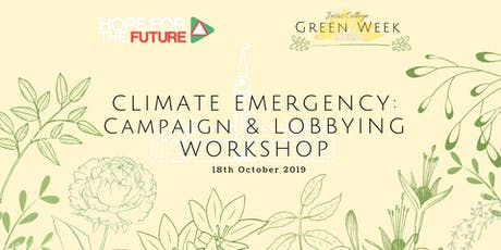 Climate Emergency: Campaign & Lobbying Workshop  tickets