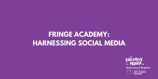 Fringe Academy: Harnessing Social Media