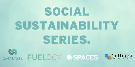 Spaces presents: Social Sustainability Series tickets