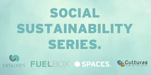 Spaces presents: Social Sustainability Series