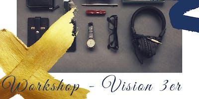 Workshop alphakerle: Vision 3er / Start Up für Gründer