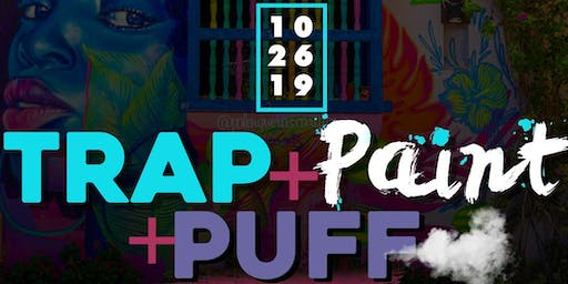 Trap & Paint & Puff