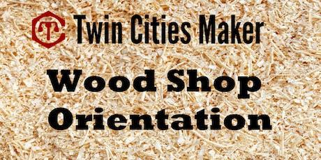 Wood Shop Orientation - Twin Cities Maker tickets