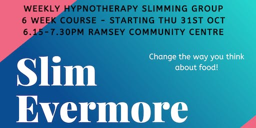 Slim Evermore - Weekly Hypnotherapy Slimming Group