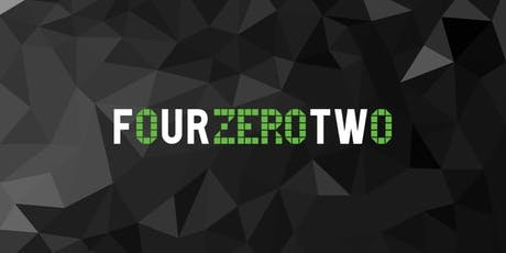FourZeroTwo - Single Article Sales Launch Event tickets