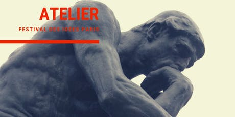 Science ou croyance ? Questions de méthode / #Festival des idées Paris billets