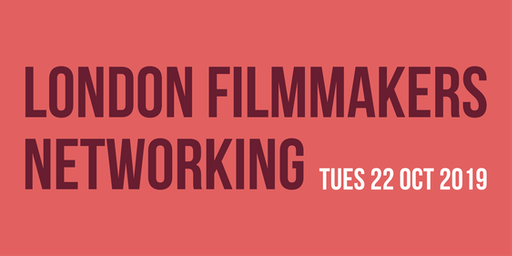 London Filmmakers Networking Event