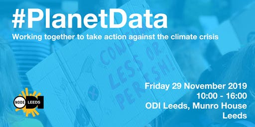 Planet Data 2019 - Radically Open Solutions to Climate Change