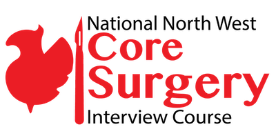 7th National Northwest Core Surgical Training Interview Course in Association with RCSEd