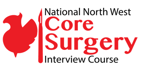 7th National Northwest Core Surgical Training Interview Course in Association with RCSEd tickets