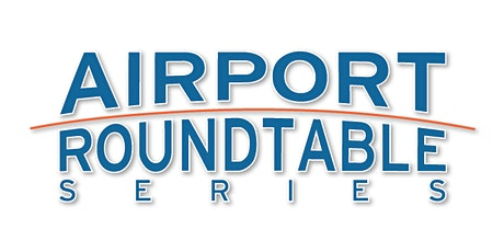 Airport Roundtable Series 2020 - Palm Springs tickets