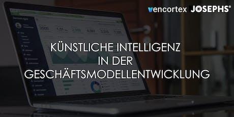 Künstliche Intelligenz in der Geschäftsmodellentwicklung Tickets