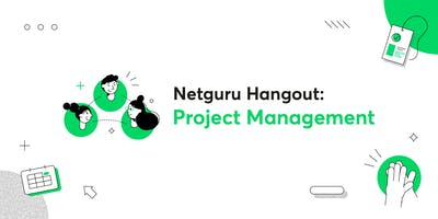 Netguru Hangout: Project Management
