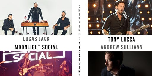 Tony Lucca, Moonlight Social, Lucas Jack & Andrew Sullivan