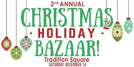 Christmas Holiday Bazaar at Tradition tickets