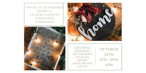 Ultimate Christmas Workshop (Crafting Event)