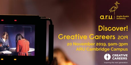 Anglia Ruskin University: Discover! Creative Careers 2019 tickets