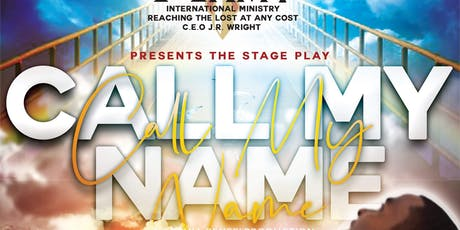 Call My Name Call My Name Stage Play tickets
