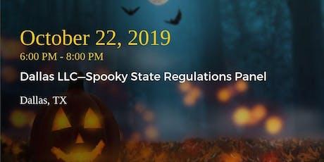 Dallas LLC—Spooky State Regulations Panel tickets