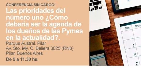 Conferencia sin cargo - Las prioridades del número uno ¿Cómo debería ser la agenda de los dueños de las Pymes ? entradas