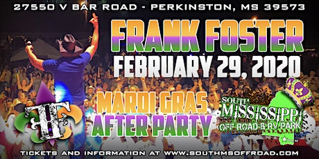 Boggin in the South with Frank Foster MARDI GRAS EDITION tickets