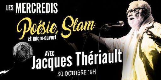 Poésie/Slam et micro-ouvert avec Jacques Thériault