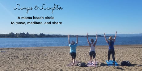 Lunges & Laughter - a mama beach circle tickets
