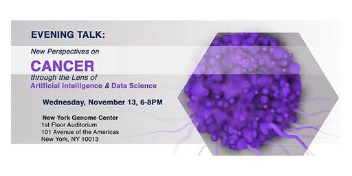 Evening Talk: New Perspectives on Cancer Through the Lens of Artificial Intelligence & Data Science