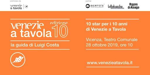 10 star per i 10 anni di Venezie a Tavola