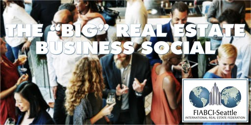 "FIABCI ""Big"" Real Estate Business Social"