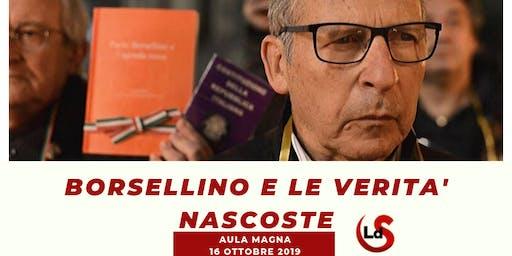 """""""Borsellino e le verità nascoste"""" INCONTRO CON SALVATORE BORSELLINO"""