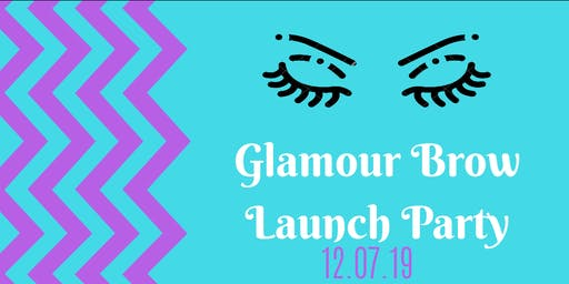 Glamour Brow Launch Party