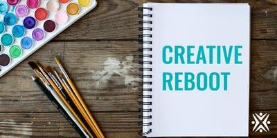| Creative Reboot: Four tools to Reset Burnout, Rustout and Whiteout and Create at Maximum Capacity