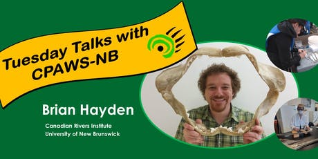 "Tuesday Talks with CPAWS NB - ""From Elements to Ecosystems"" tickets"