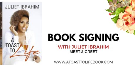 A Toast To Life Book Signing With Juliet Ibrahim tickets