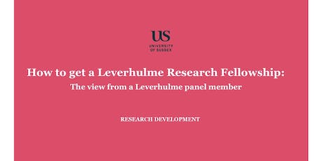 Writing a strong compelling Leverhulme Research Fellowship proposal tickets