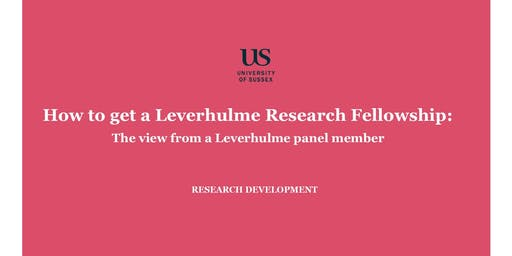 Writing a strong compelling Leverhulme Research Fellowship proposal