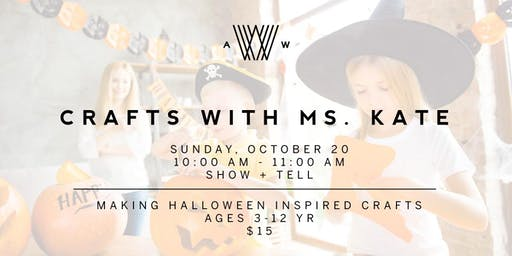 Crafts with Ms. Kate - October 20
