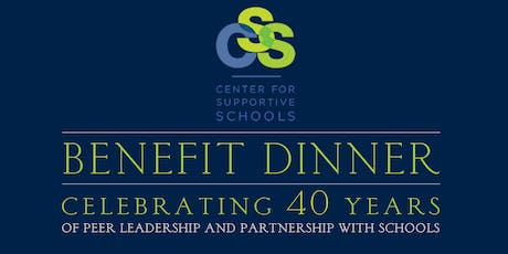 Center for Supportive Schools Benefit Dinner tickets