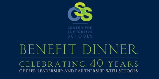 Center for Supportive Schools Benefit Dinner