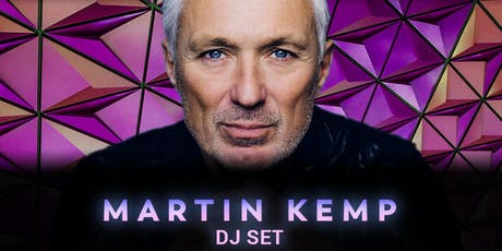 Martin Kemp 'Back to the 80s' DJ Set tickets