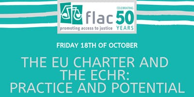 The EU Charter and the ECHR: Practice and Potential
