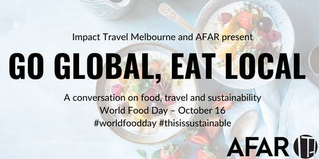 Impact Travel Melbourne Presents: World Food Day tickets