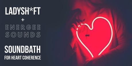 Soundbath for Heart Coherence tickets