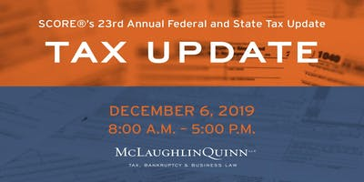 SCOREs 23rd Annual Federal and State Tax Update