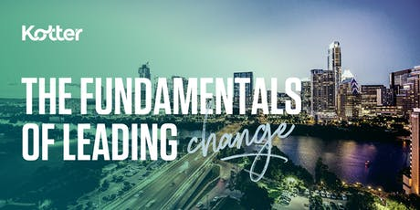The Fundamentals of Leading Change  - Dallas tickets