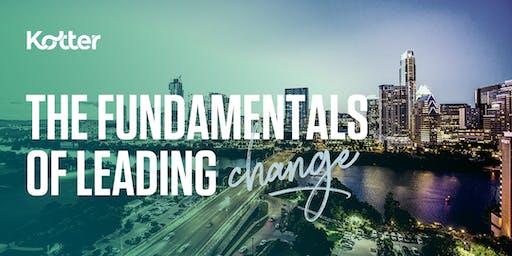 The Fundamentals of Leading Change  - Dallas